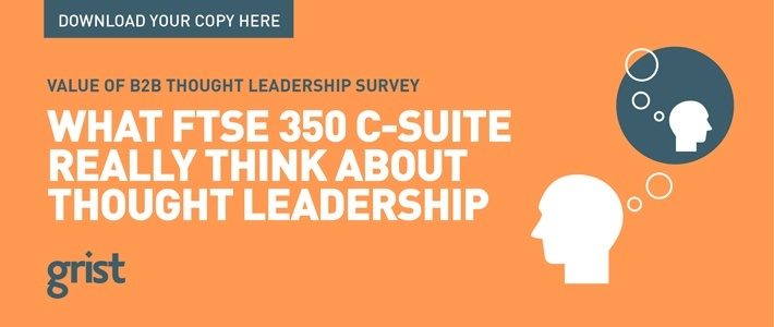 Grist Value of B2B Thought Leadership Survey