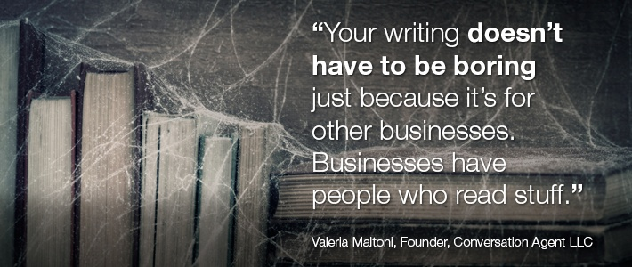 Quote from Valeria Maltoni, Founder and CEO, Conversation Agent, LLC